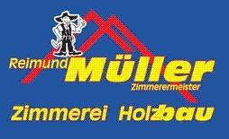 Zimmerei/Holzbau Reimund Müller